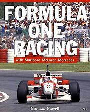 Formula 1 Racing : With Marlboro, McLaren, Mercedes by Howell, Norman