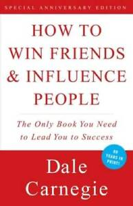 How to Win Friends & Influence People - Paperback By Dale Carnegie - GOOD