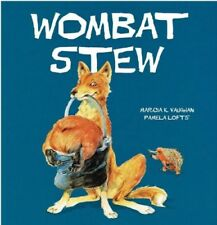 Wombat Stew by Marcia Vaughan Paperback 2017 Children's Picture Story Book SM
