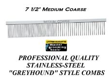 """MGT PRO STAINLESS STEEL 7.5"""" MEDIUM/COARSE Greyhound Style COMB Dog Cat Grooming"""