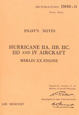 HAWKER HURRICANE - PILOT'S NOTES and TECHNICAL MANUAL