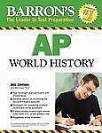 Barron's AP World History, Third Edition (Barron's How to Prepare for the AP...