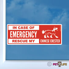 In Case of Emergency Rescue My Chinese Crested Sticker Die Cut Vinyl - v2 puff