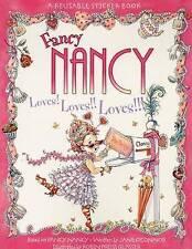 NEW Fancy Nancy Loves! Loves!! Loves!!! Reusable Sticker Book by Jane O'Connor