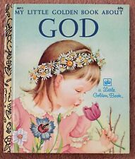 My Little Golden Book About God ~ Little Golden Book ~ Eloise Wilkin
