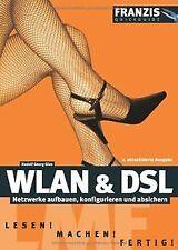 WLAN & DSL: Netzwerke aufbauen, konfigurieren und a...   Buch   Zustand sehr gut