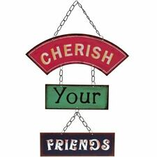 CHERISH YOUR FRIENDS METAL SIGN.