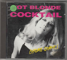THE CHROME CRANKS - hot blonde cocktail CD