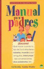 Manual para padres : Socorro! Que hacer cuando tu