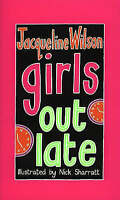 Girls Out Late, Wilson, Jacqueline, Very Good Book