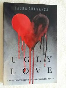 Ugly Love: A Survivor's Story of Narcissistic Abuse - Paperback