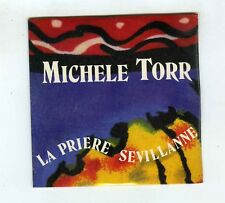 CD SINGLE (NEUF) MICHELE TORR LA PRIERE SEVILLANNE