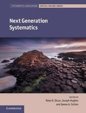 NEXT GENERATION SYSTEMATICS - OLSON, PETER D. (EDT)/ HUGHES, JOSEPH (EDT)/ COTTO
