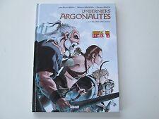 LES DERNIERS ARGONAUTES T2 EO2012 TBE/TTBE LE SILENCE DES EDITION ORIGINALE  DD1