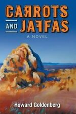 Carrots and Jaffas by Howard Goldenberg (Paperback, 2014)
