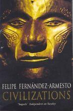 Civilizations,Felipe Fernandez Armesto