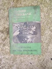 Ford Service Forum Manual Servicing the 1955 Fordomatic CHECK STORE FOR MORE   R