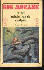 BOB MORANE EO 60s Le secret de l'antarctique Edition Néerlandaise Henri VERNES