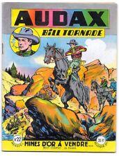 AUDAX BILL TORNADE mensuel n° 22 . Mines d'or à vendre . ARTIMA aout 1954