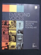 Emerging Voices: Recoginizing Talent in Film, Art, Fiction