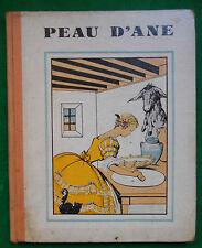 PEAU D'ANE CHARLES PERRAULT ILLS M.PIGNAL  LANORE 1931
