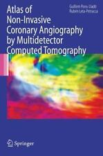 Atlas of Non-Invasive Coronary Angiography by Multidetector Computed...