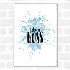 Like A Boss Inspirational Quote Jumbo Fridge Magnet
