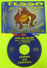 CD Singolo LEONE DI LERNIA Fesso PROMO italy NEW MUSIC 006 no lp mc dvd (S13)