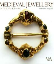 Medieval Jewelry Europe 1100-1500 Rings Bracelets Amulets Crucifixes Cameos Gold
