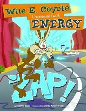 Zap! : Wile E. Coyote Experiments with Energy: By Slade, Suzanne Ricci, Andr?...