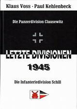 Voss: 45. (Pz.Div.) Panzerdivision Clausewitz & Infanterie-Division Schill NEU