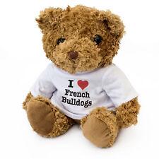 NEW - I LOVE FRENCH BULLDOGS - Teddy Bear Cute - Dog Gift Present Birthday