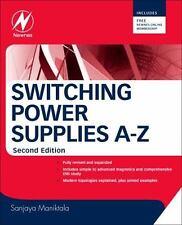 Switching Power Supplies A-Z by Sanjaya Maniktala Hardcover Book - NEW