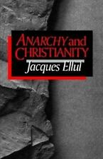 Anarchy and Christianity by Jacques Ellul (1991, Paperback) 1ST ENGLISH EDITION