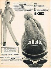 PUBLICITE ADVERTISING 054  1967  LA HUTTE   vetements de ski anorak fuseaux
