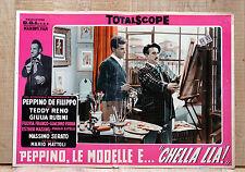 PEPPINO, LE MODELLE E CHELLA LLà fotobusta poster De Filippo Fulvia Franco BB17