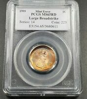 Large Broadstrike Error Coin 1999 P Lincoln Memorial Cent Penny PCGS MS65 RD !