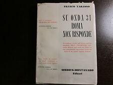 Su onda 31 Roma non risponde, Franco Tabasso Sindico Montanaro 1957 Ed.ORIGINALE