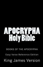 Apocrypha Holy Bible King James Version : Books of the Apocrypha by King...