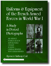 Uniforms and Equipment of the French Armed Forces in WWI: A Study in Period...