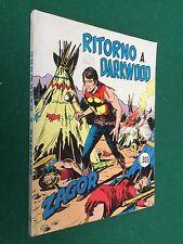ZAGOR GIGANTE n.158 RITORNO A DARKWOOD  Daim Press Zenith (1974) L.300 ORIGINALE
