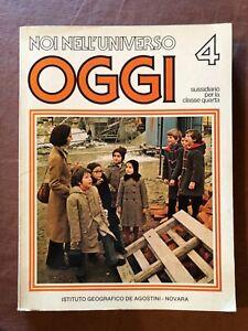 Sussidiario quarta classe elementare De Agostini 1981 1983 OGGI NOI LBRO ANNI 80
