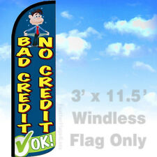 NO CREDIT BAD CREDIT OK - WINDLESS Swooper Flag Feather Banner Sign 3x11.5 - bq