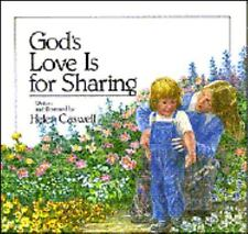 NEW - God's Love Is For Sharing Hardback by Caswell, Helen