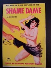 Shame Dame: John Dexter Midnight Readers 1963 Sleaze/GGA/Fiction E-40