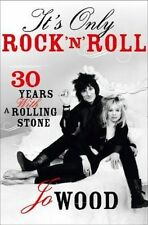 It's Only Rock 'n' Roll: Thirty Years with a Rolling Stone, Wood, Jo, New Book