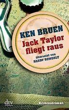 Jack Taylor fliegt raus - Ken Bruen - 9783423213677