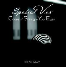 Spatial Vox - Cause Of Shining In Your Eyes (The 1'st Album) CD Italo-Disco