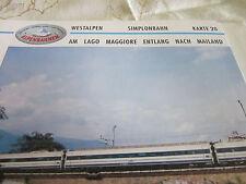 Alpenbahnen Westalpen K 20 Simplonbahn Domodossola Lago Maggiore Mailand