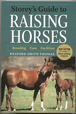 Storey's Guide to Raising Horses by Heather Smith Thomas (Paperback, 2010)